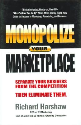 Marketing books - Monopolize Your Marketplace